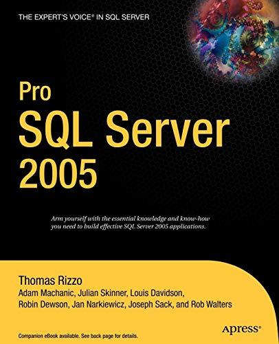 Pro SQL Server 2005: Thomas Rizzo, Adam