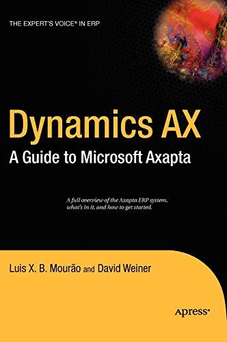 9781590594896: Dynamics AX: A Guide to Microsoft Axapta