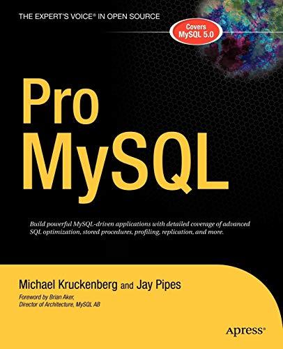 Pro MySQL (The Expert's Voice in Open: Michael Kruckenberg, Jay