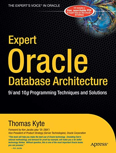 9781590595305: Expert Oracle Database Architecture: 9i and 10g Programming Techniques and Solutions