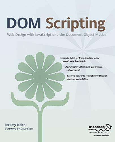 9781590595336: Dom Scripting: Web Design with JavaScript and the Document Object Model