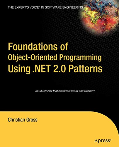 9781590595404: Foundation Object-Oriented Programming Using .NET Patterns