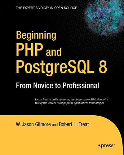 9781590595473: Beginning PHP and PostgreSQL 8: From Novice to Professional (Beginning: From Novice to Professional)