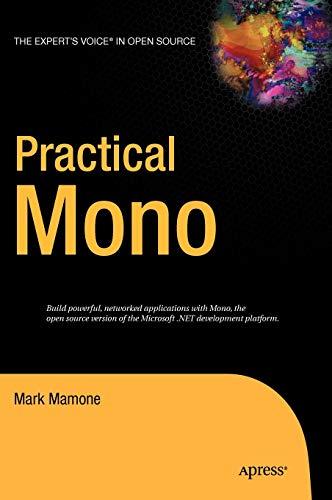 9781590595480: Practical Mono (Expert's Voice in Open Source)