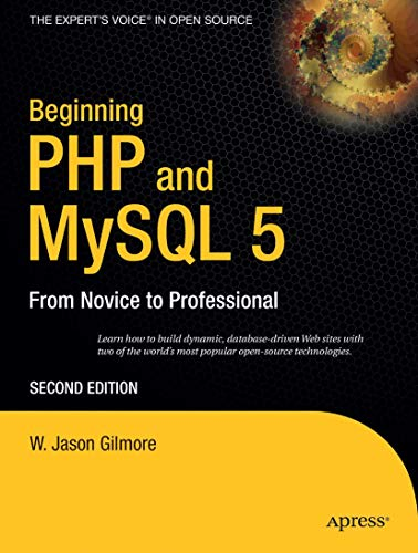 9781590595527: Beginning PHP and MySQL 5: From Novice to Professional