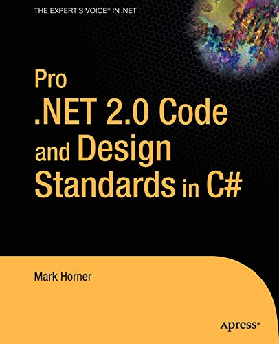 9781590595602: Pro .NET 2.0 Code and Design Standards in C#