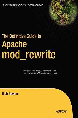 9781590595619: The Definitive Guide to Apache mod_rewrite (Definitive Guides (Hardcover))