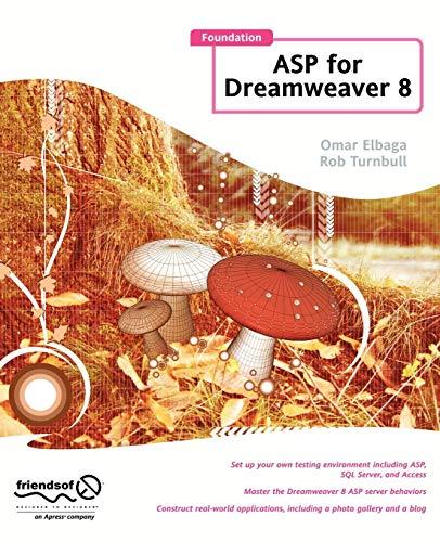 Foundation ASP for Dreamweaver 8 (Foundation): Omar Elbaga, Rob Turnbull
