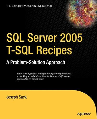 9781590595701: SQL Server 2005 T-SQL Recipes: A Problem-Solution Approach
