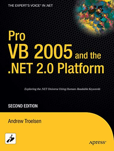 Pro VB 2005 and the .NET 2.0: Andrew Troelsen
