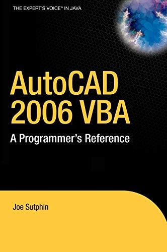AutoCAD 2006 VBA: A Programmer's Reference: Sutphin, Joe