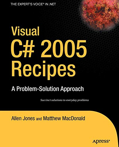 9781590595893: Visual C# 2005 Recipes: A Problem-Solution Approach: A Problem-solving Approach