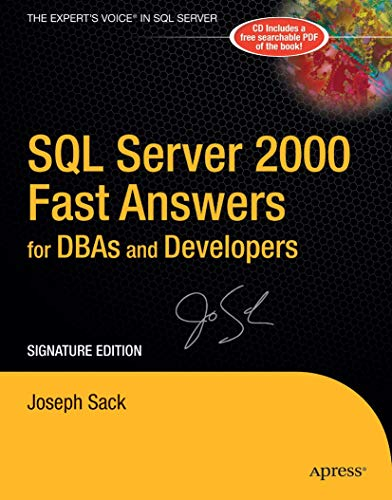 9781590595923: SQL Server 2000 Fast Answers for DBAs and Developers, Signature Edition