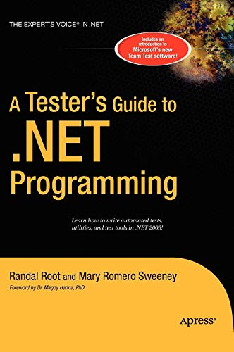 9781590596005: A Tester's Guide to .Net Programming (Expert's Voice)