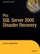 9781590596050: Pro SQL Server 2005 Disaster Recovery