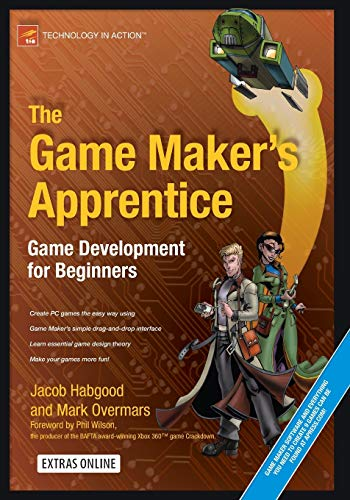The Game Maker's Apprentice Pack : Game: Mark Overmars; Jacob