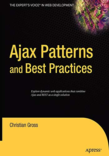 9781590596166: Ajax Patterns and Best Practices (Expert's Voice)