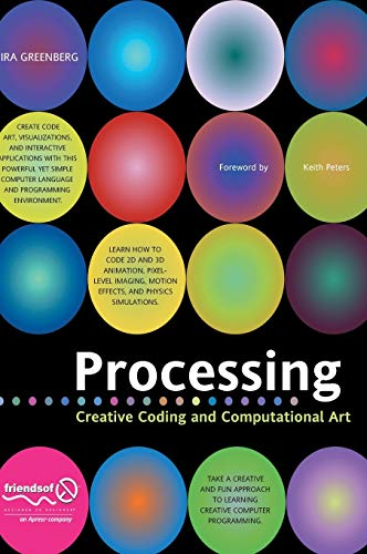 9781590596173: Processing: Creative Coding and Computational Art (Foundation)
