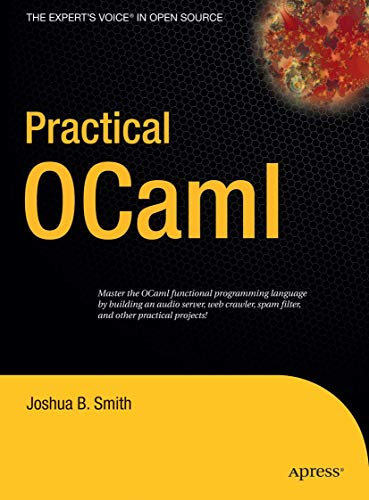 9781590596203: Practical Ocaml