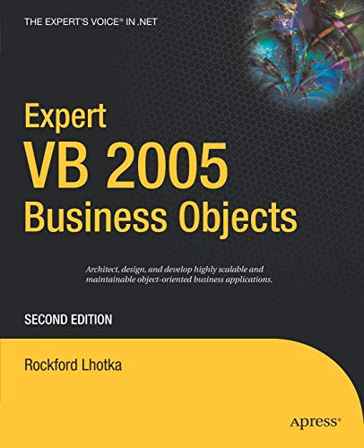 Expert VB 2005 Business Objects (Expert's Voice in .NET) (1590596315) by Rockford Lhotka
