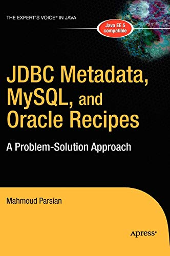 9781590596371: JDBC Metadata, MySQL, and Oracle Recipes: A Problem-Solution Approach (Expert's Voice in Java)