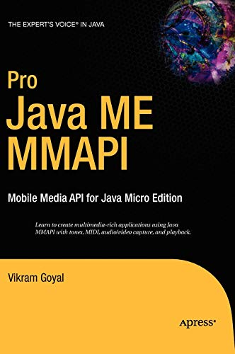9781590596395: Pro Java ME MMAPI: Mobile Media API for Java Micro Edition (Expert's Voice in Java)
