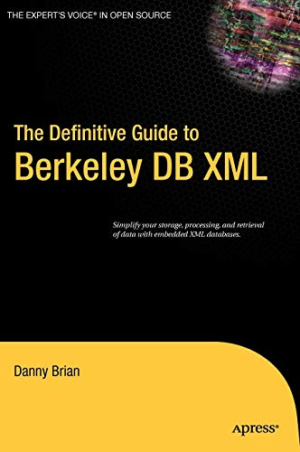 9781590596661: The Definitive Guide to Berkeley DB XML