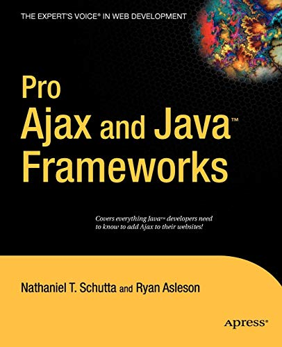 9781590596777: Pro Ajax and Java Frameworks