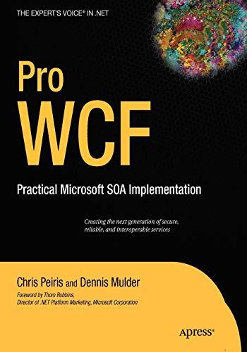 9781590597026: Pro WCF: Practical Microsoft SOA Implementation