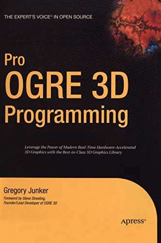 9781590597101: Pro OGRE 3D Programming (Expert's Voice in Open Source)