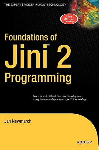 Foundations of Jini 2 Programming: Newmarch, Jan