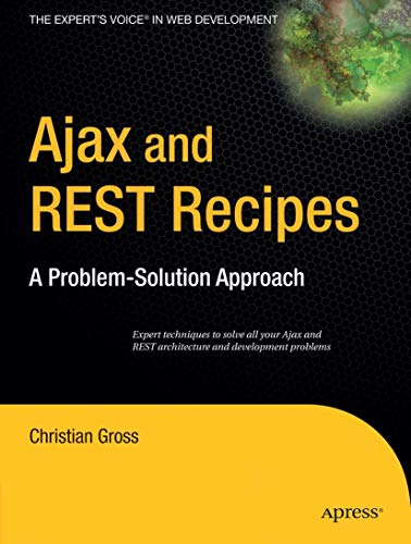9781590597347: Ajax and REST Recipes: A Problem-Solution Approach
