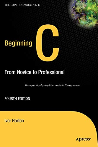 9781590597354: Beginning C: From Novice to Professional (Beginning: from Novice to Professional)