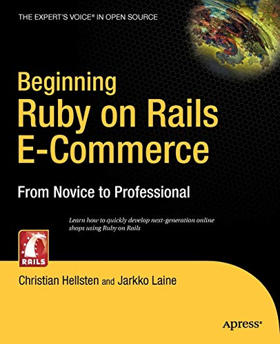 9781590597361: Beginning Ruby on Rails E-Commerce: From Novice to Professional