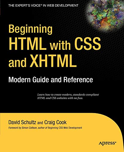 9781590597477: Beginning HTML with CSS and XHTML: Modern Guide and Reference (Beginning: from Novice to Professional)