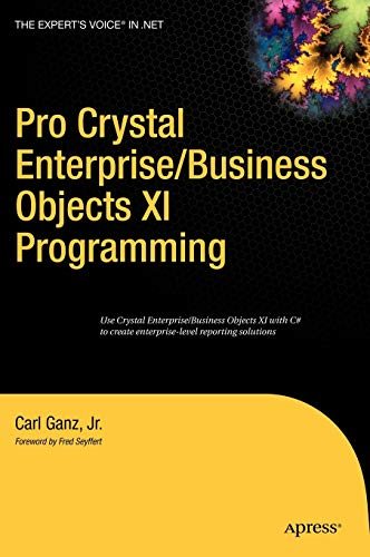 9781590597590: Pro Crystal Enterprise / BusinessObjects XI Programming (v. 11)