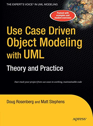 9781590597743: Use Case Driven Object Modeling with UMLTheory and Practice