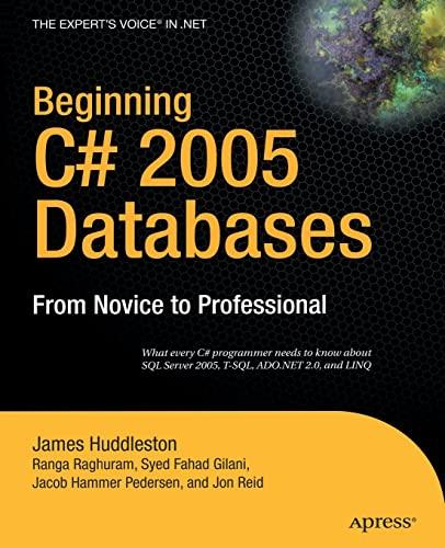 Beginning C# 2005 Databases: From Novice to: Hammer Pedersen, Jacob,
