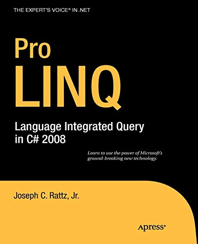 9781590597897: Pro LINQ: Language Integrated Query in C# 2008 (Windows.net)