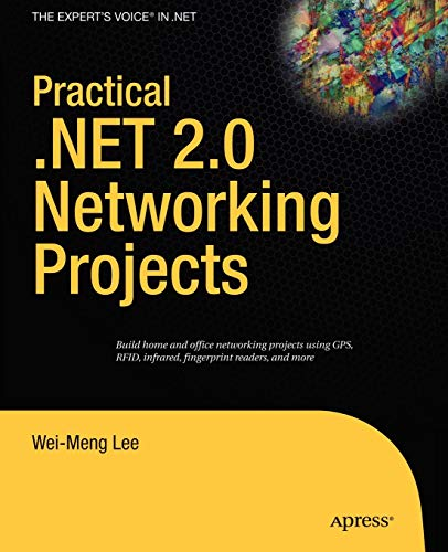 9781590597903: Practical .NET 2.0 Networking Projects