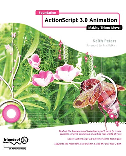 9781590597910: Foundation Actionscript 3.0 Animation: Making Things Move!