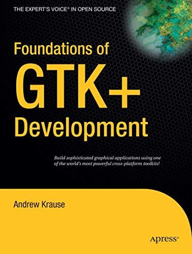 9781590597934: Foundations of GTK+ Development (Expert's Voice in Open Source)