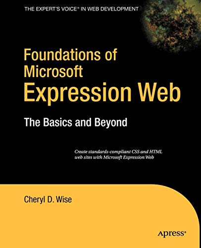 9781590598054: Foundations of Microsoft Expression Web: The Basics and Beyond