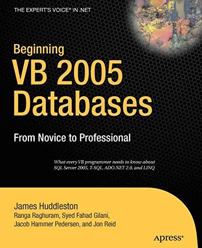 Beginning VB 2005 Databases: From Novice to: Hammer Pedersen, Jacob;