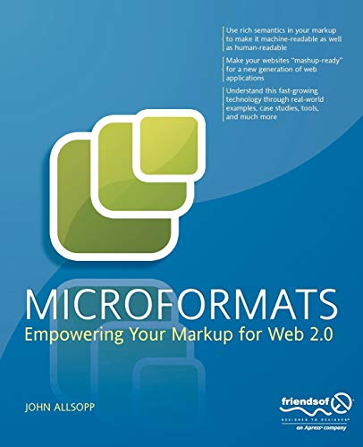 9781590598146: Microformats: Empowering Your Markup for Web 2.0