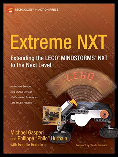 9781590598184: Extreme NXT: Extending the LEGO MINDSTORMS NXT to the Next Level (Technology in Action)