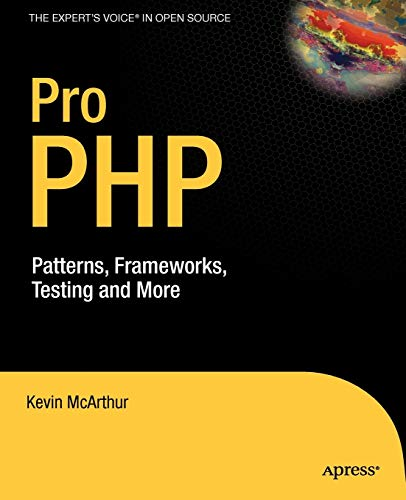 9781590598191: Pro PHP: Patterns, Frameworks, Testing and More