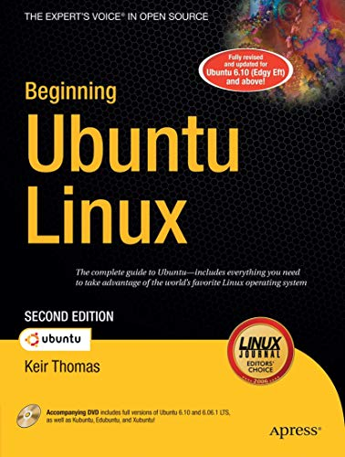 Beginning Ubuntu Linux: From Novice to Professional (Beginning Series: Open Source) (9781590598207) by Keir Thomas