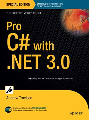 Pro C# with .NET 3.0, Special Edition (Expert's Voice in .NET) (1590598237) by Andrew Troelsen