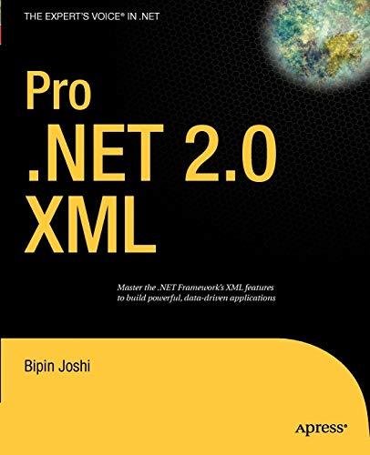 9781590598252: Pro .NET 2.0 XML (Expert's Voice in .NET)